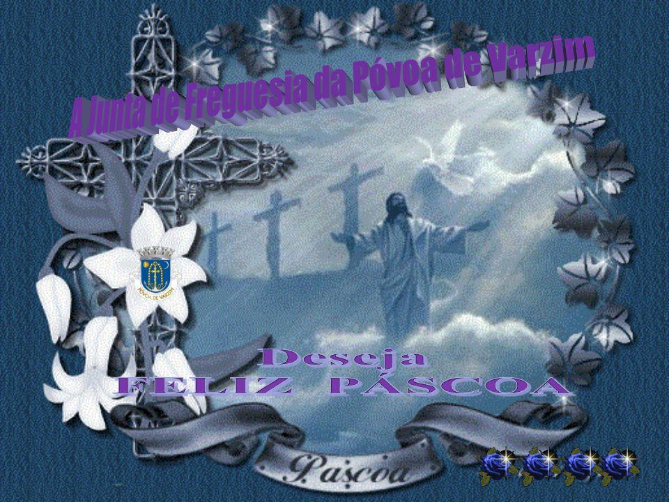 Jesus Ressuscitou… Ressuscitou para nos dar a Paz! Mas só teremos Vida e só teremos Paz se deixarmos para traz o homem velho, fazendo nascer em nós o