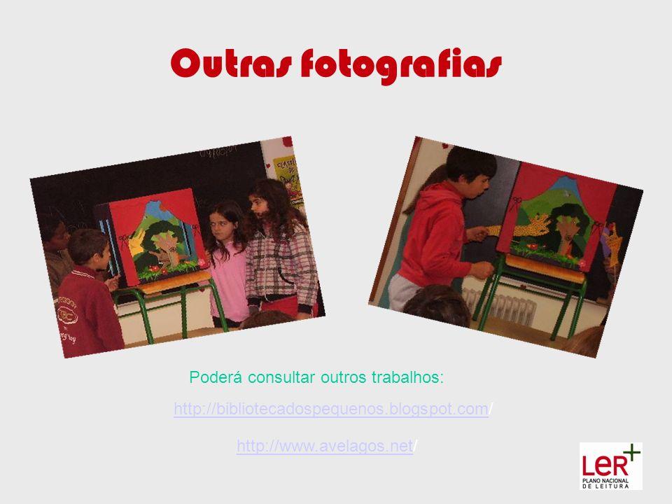 Outras fotografias http://bibliotecadospequenos.blogspot.comhttp://bibliotecadospequenos.blogspot.com/ http://www.avelagos.nethttp://www.avelagos.net/