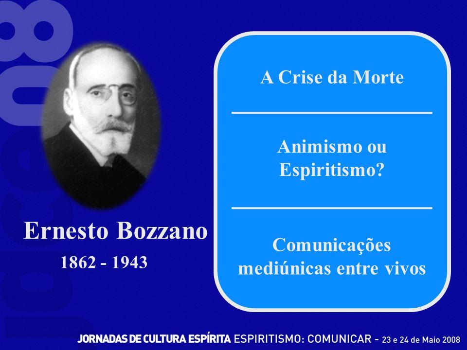 A Crise da Morte Animismo ou Espiritismo.