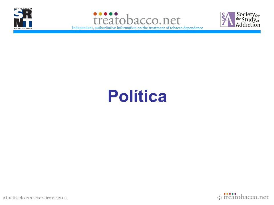 Atualizado em fevereiro de 2011 Política treatobacco.net