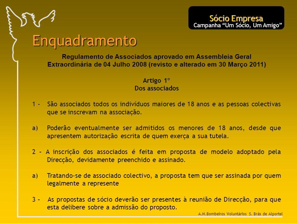 A.H.Bombeiros Voluntários S. Brás de Alportel Enquadramento Regulamento de Associados aprovado em Assembleia Geral Extraordinária de 04 Julho 2008 (re