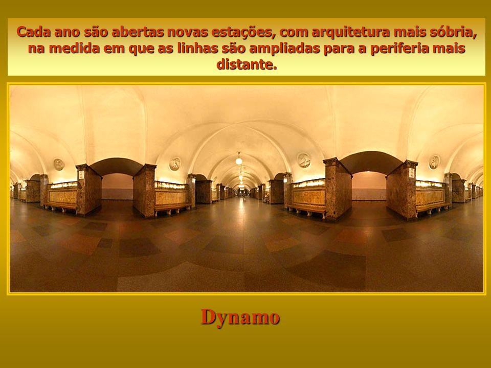 Dynamo Cada ano são abertas novas estações, com arquitetura mais sóbria, na medida em que as linhas são ampliadas para a periferia mais distante.