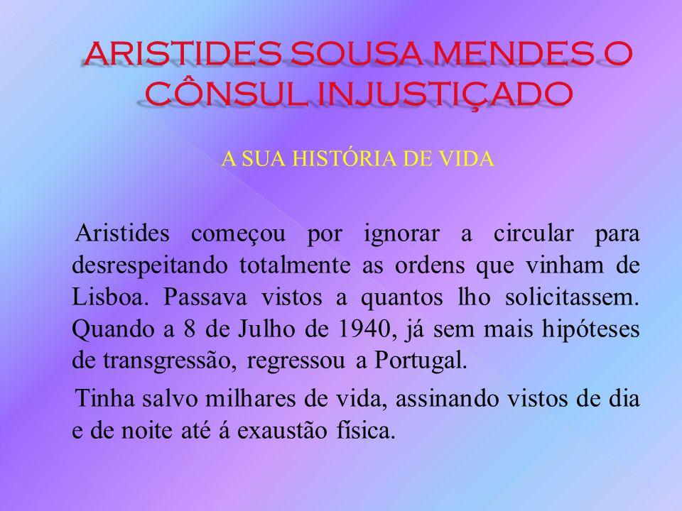 A SUA HISTÓRIA DE VIDA Em 1940, dado o avanço das tropas alemãs de Norte para Sul e de Leste para Oeste, só Portugal era porta de saída segura para um