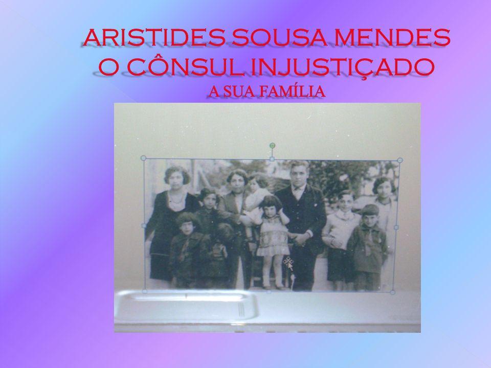 A SUA HISTÓRIA DE VIDA Quando os Nazis invadiram a França em 1940, Aristides de Sousa Mendes, o cônsul português em Bordéus, contrariando as ordens de Salazar, assinou vistas para fugitivos.