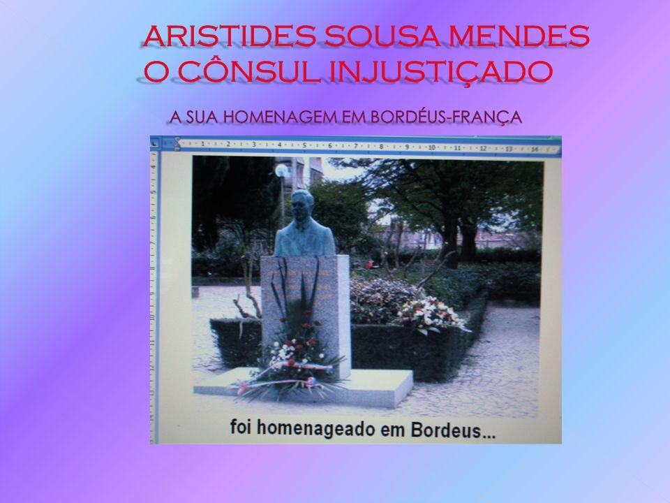 A SUA HISTÓRIA DE VIDA Nada na biografia de Aristides, até então, fazia prever este acto.