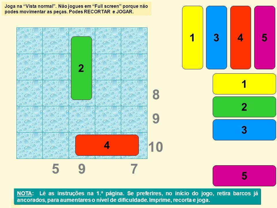 sol 26 7 9 6 5 1 23 4 5 1 2 3 4 5 1 NOTA: Lê as instruções na 1.ª página.