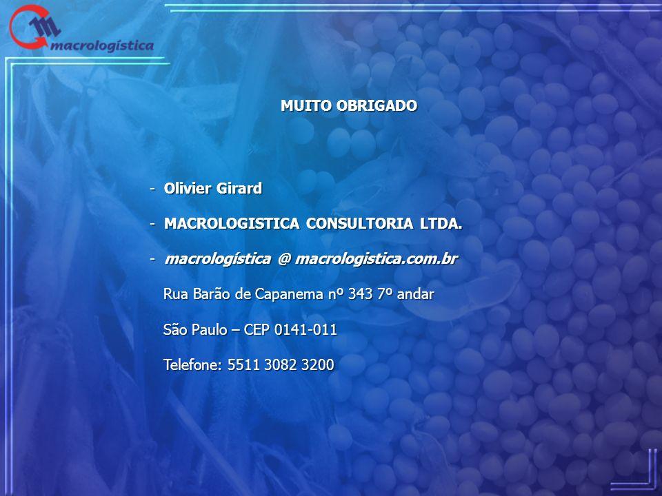 MUITO OBRIGADO - Olivier Girard - MACROLOGISTICA CONSULTORIA LTDA. - macrologística @ macrologistica.com.br Rua Barão de Capanema nº 343 7º andar São