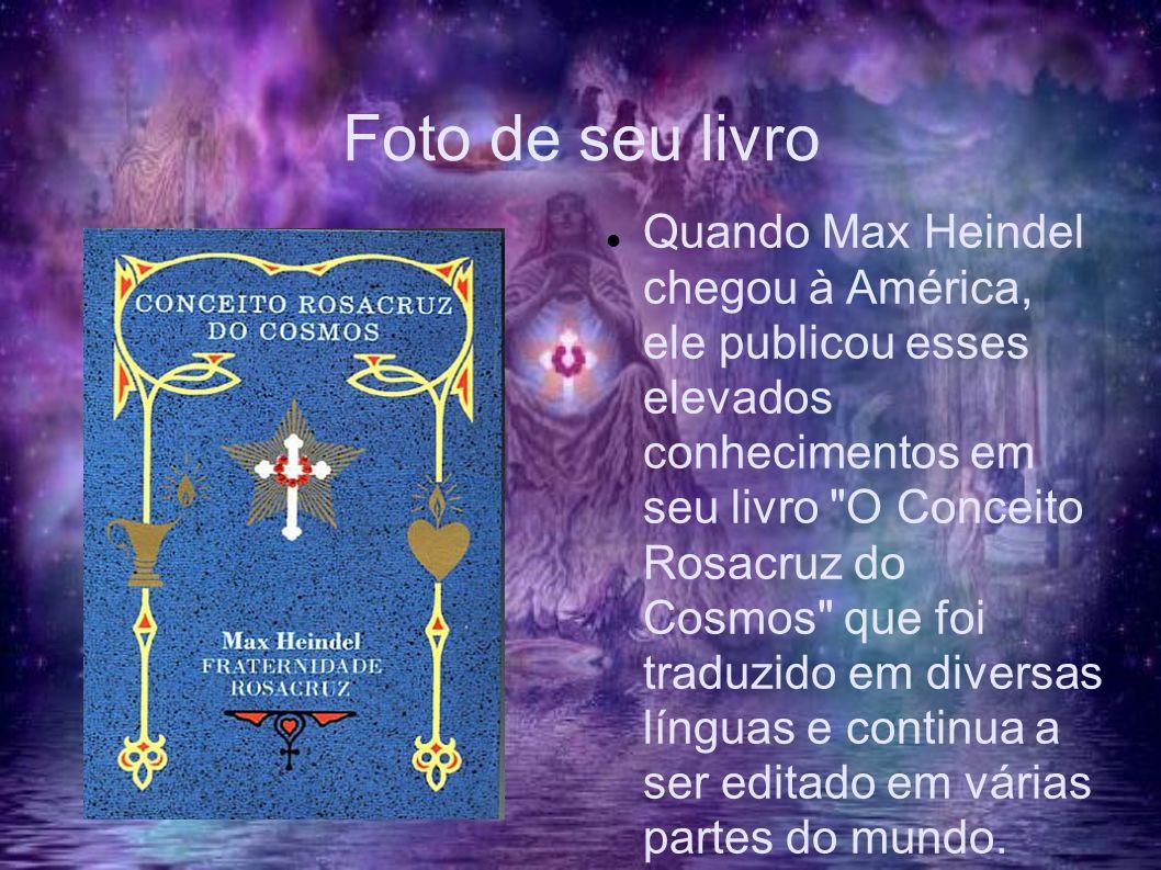 Foto de seu livro Quando Max Heindel chegou à América, ele publicou esses elevados conhecimentos em seu livro