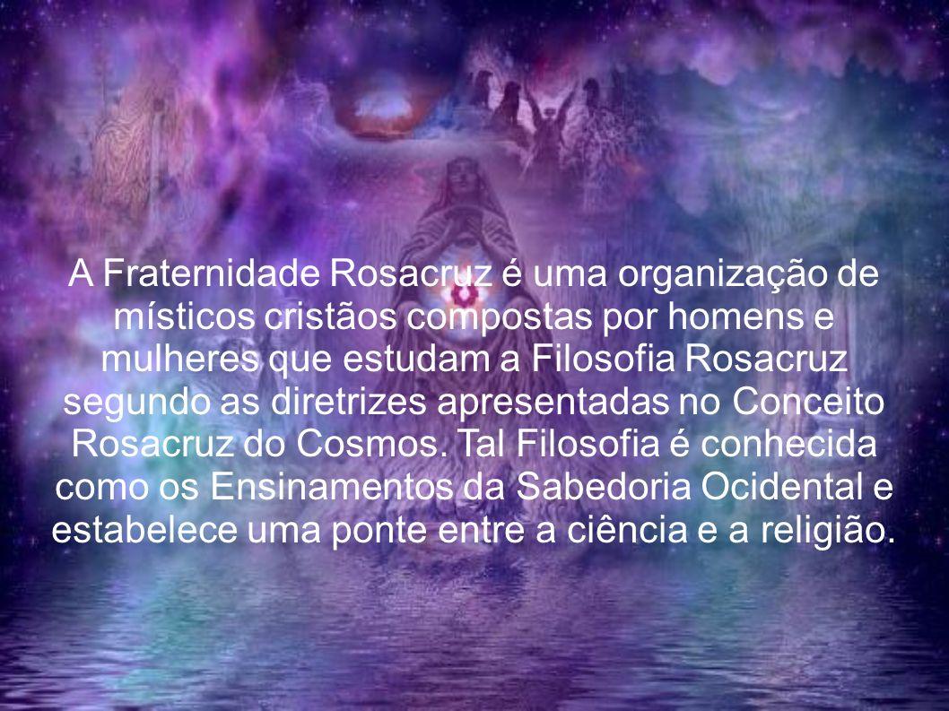 A Fraternidade Rosacruz é uma organização de místicos cristãos compostas por homens e mulheres que estudam a Filosofia Rosacruz segundo as diretrizes
