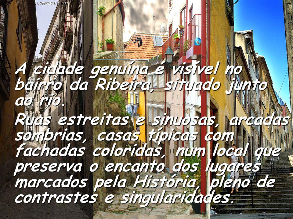A gente do Porto A gente do Porto O Porto orgulha-se de ser conhecido como a cidade do trabalho. Os seus habitantes desde sempre estiveram na primeira