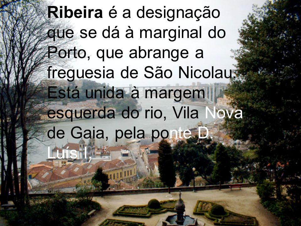 A cidade genuína é visível no bairro da Ribeira, situado junto ao rio. Ruas estreitas e sinuosas, arcadas sombrias, casas típicas com fachadas colorid