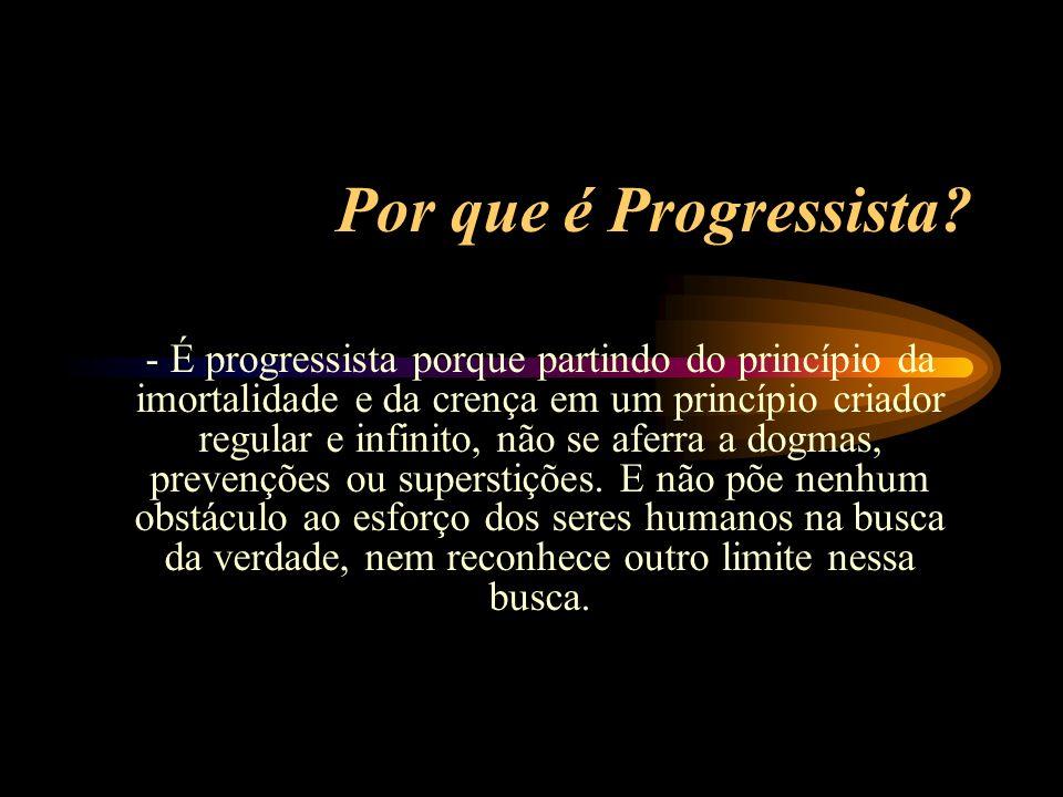 Por que é Progressista.