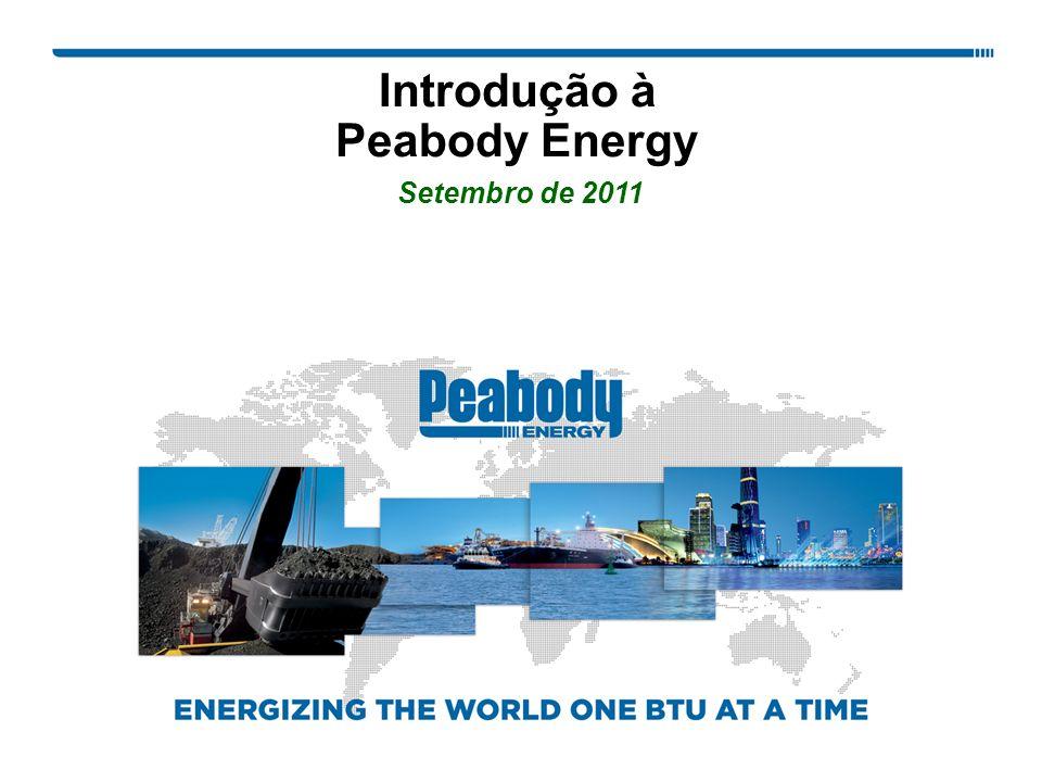 Introdução à Peabody Energy Setembro de 2011