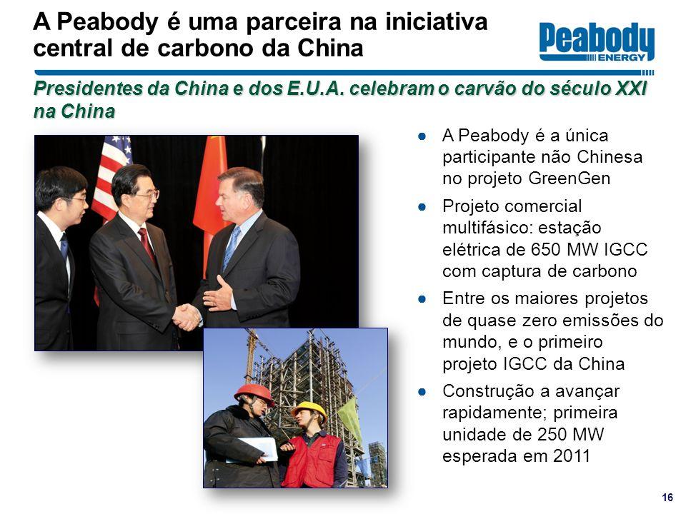 16 A Peabody é uma parceira na iniciativa central de carbono da China A Peabody é a única participante não Chinesa no projeto GreenGen Projeto comerci