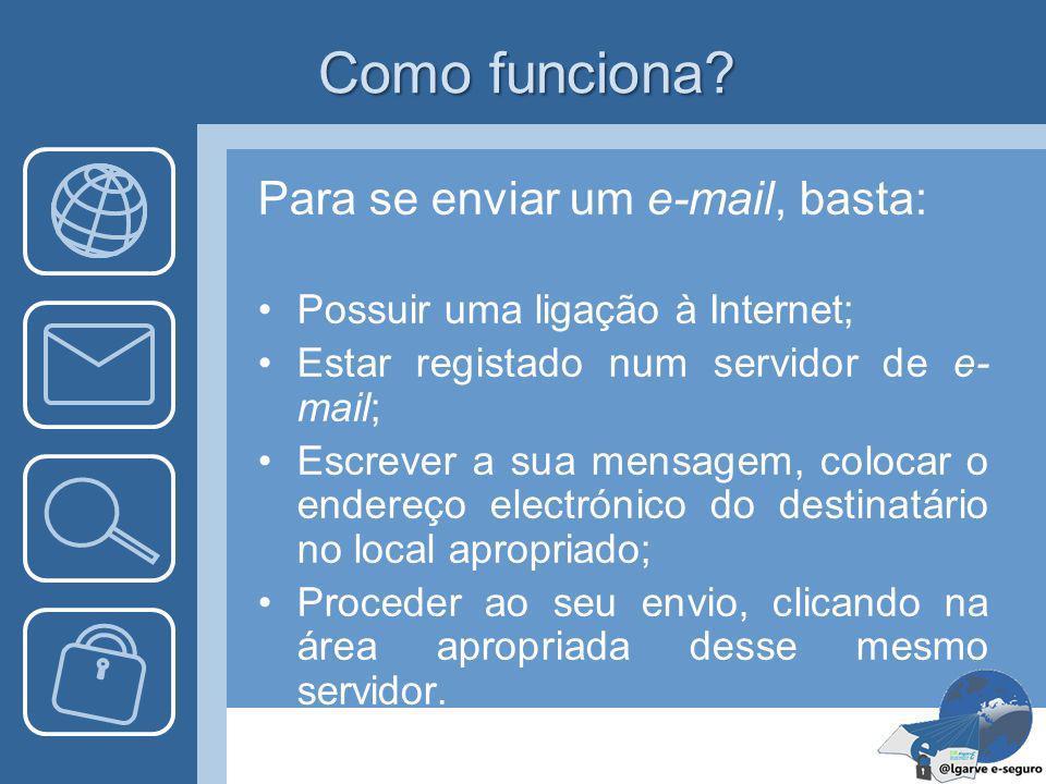 O que é o correio electrónico? O correio eletrónico é um dos mais cómodos e convenientes serviços, porque permite enviar e receber correio de todo o m