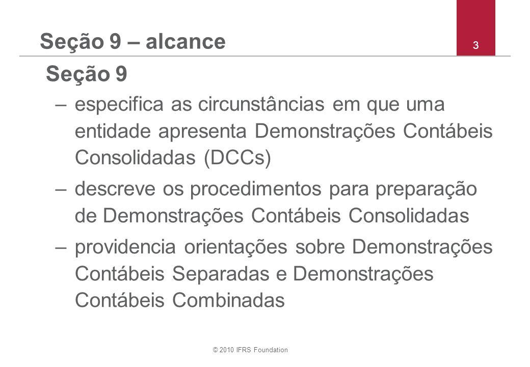 © 2010 IFRS Foundation 44 S eção 9 – exemplo: ajustando depreciação consolidada i.