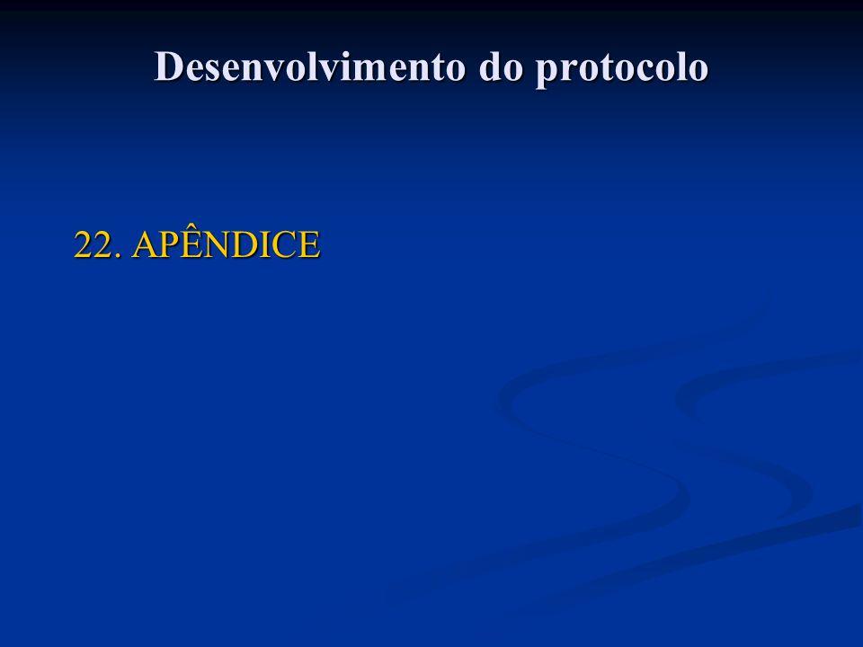 22. APÊNDICE Desenvolvimento do protocolo