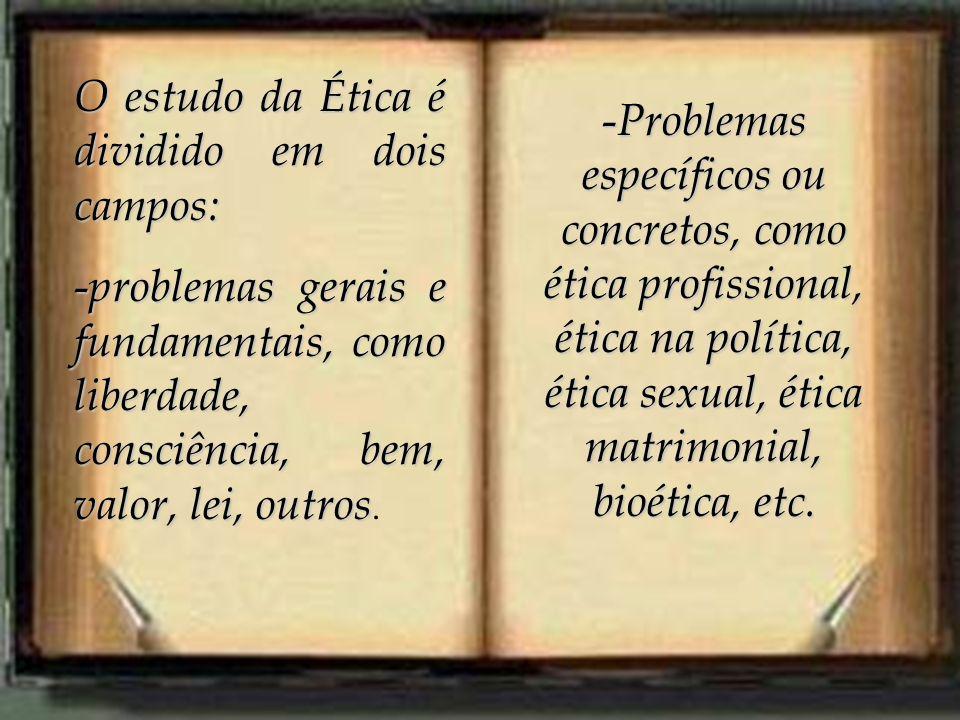 O estudo da ética se defronta com problemas de variação de costumes.