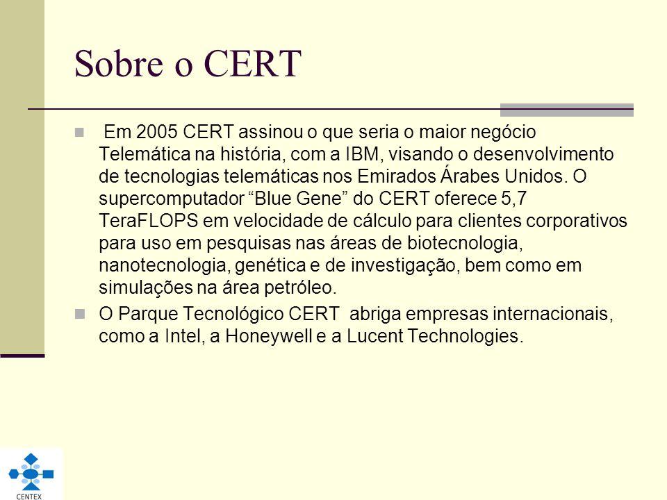 Sobre o CERT Em 2005 CERT assinou o que seria o maior negócio Telemática na história, com a IBM, visando o desenvolvimento de tecnologias telemáticas