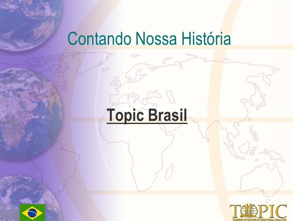 Contando Nossa História Topic Brasil