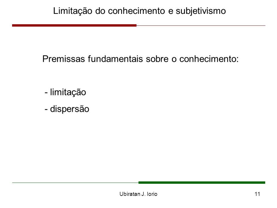 Ubiratan J. Iorio10 A teoria austríaca do valor O princípio da utilidade marginal - São Tomás de Aquino - pós-escolásticos - Menger, Jevons e Walras