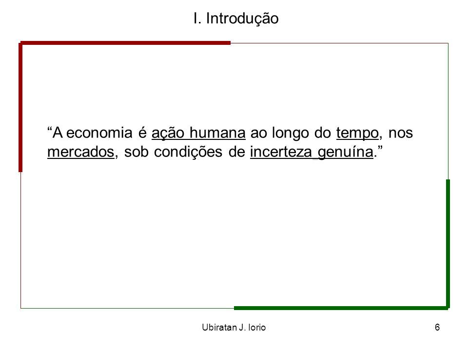 Ubiratan J. Iorio5 I. Introdução II. Os elementos da teoria III. Mercado, preços de mercado e processo de mercado IV. Três ilustrações do processo de
