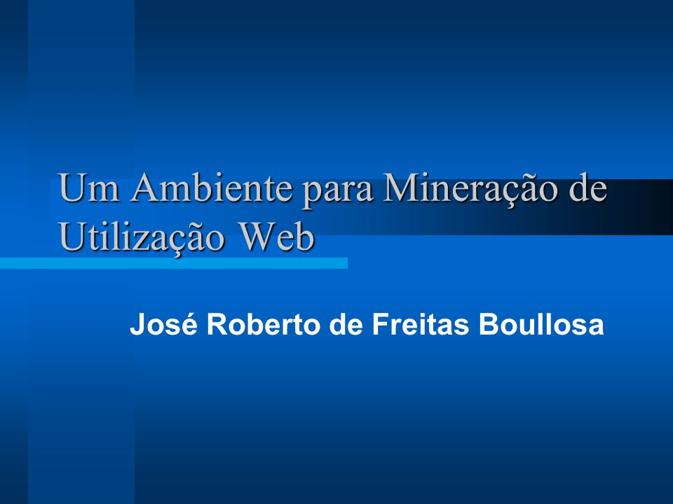 Introdução Apresentação Motivação Estrutura do trabalho –Mineração de dados –Mineração de utilização da Web –Ambiente proposto –Conclusões
