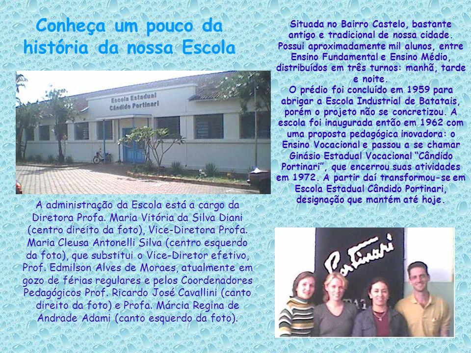 A administração da Escola está a cargo da Diretora Profa. Maria Vitória da Silva Diani (centro direito da foto), Vice-Diretora Profa. Maria Cleusa Ant