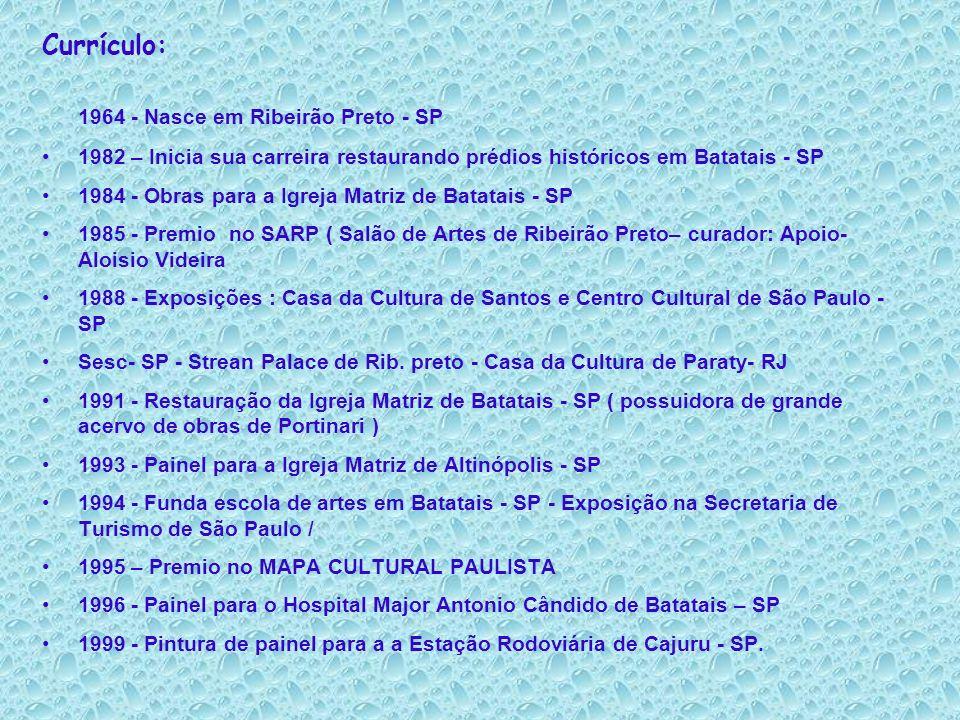 2001 - Painel em cerâmica retratando o Café em Altinópolis –SP 2002 – Primeiro lugar na categoria pintura mural na 7ª semana Bassano Vaccarini em Altinópolis.