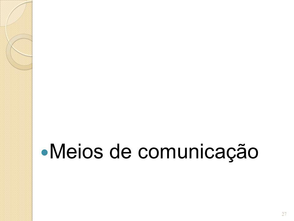 Meios de comunicação 27