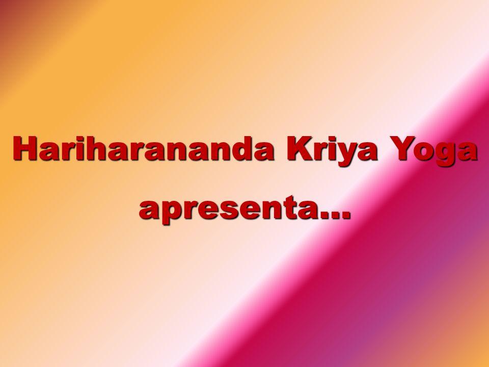 Hariharananda Kriya Yoga apresenta…