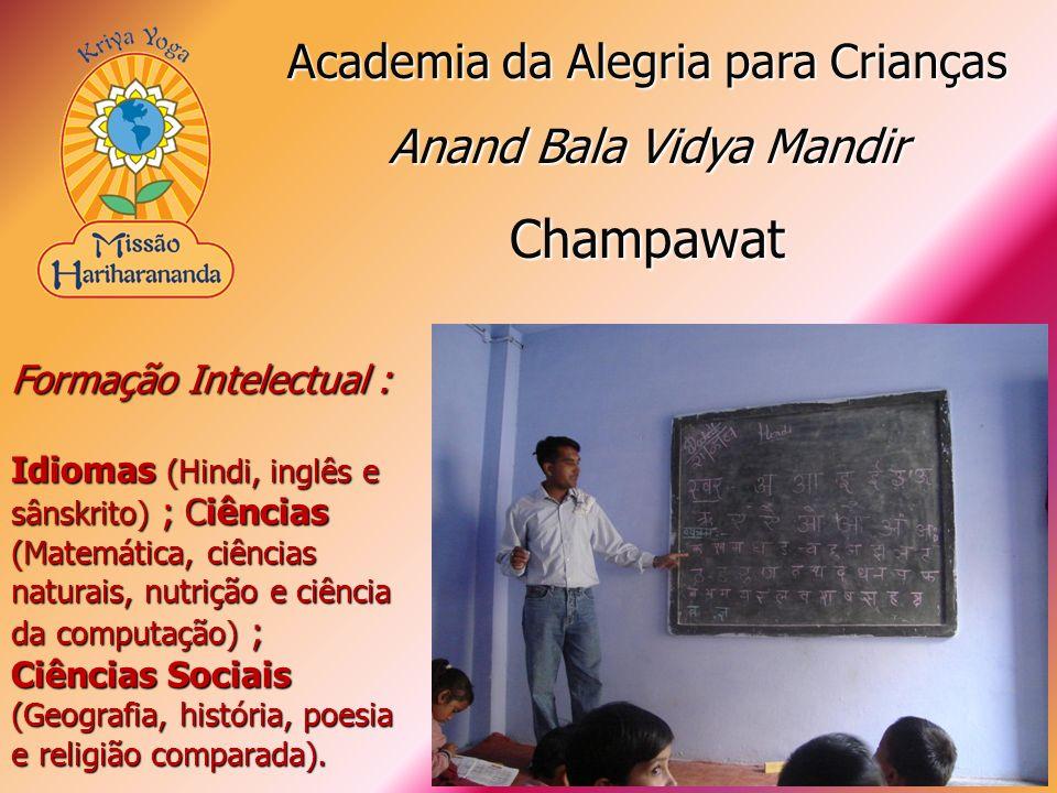 Formação Intelectual : Idiomas (Hindi, inglês e sânskrito) ; Ciências (Matemática, ciências naturais, nutrição e ciência da computação) ; Ciências Soc