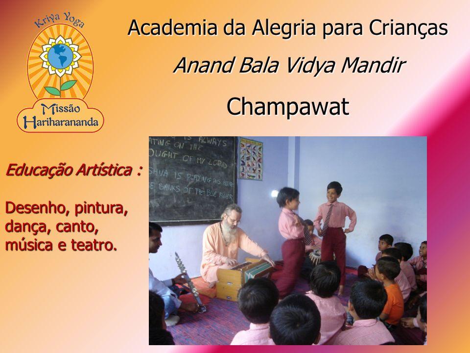 Educação Artística : Desenho, pintura, dança, canto, música e teatro. Academia da Alegria para Crianças Anand Bala Vidya Mandir Champawat