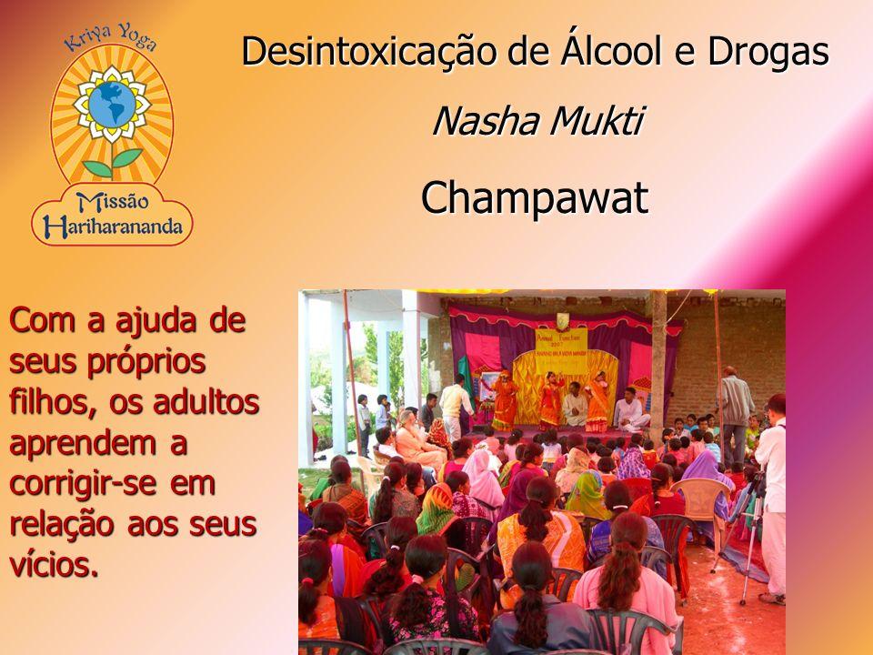 Com a ajuda de seus próprios filhos, os adultos aprendem a corrigir-se em relação aos seus vícios. Desintoxicação de Álcool e Drogas Nasha Mukti Champ