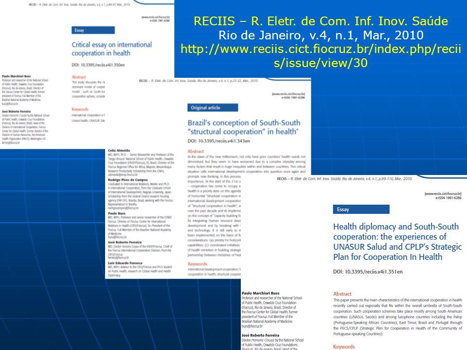 RECIIS – R. Eletr. de Com. Inf. Inov. Saúde Rio de Janeiro, v.4, n.1, Mar., 2010 http://www.reciis.cict.fiocruz.br/index.php/recii s/issue/view/30
