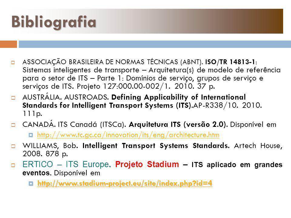 ASSOCIAÇÃO BRASILEIRA DE NORMAS TÉCNICAS (ABNT). ISO/TR 14813-1: Sistemas inteligentes de transporte – Arquitetura(s) de modelo de referência para o s