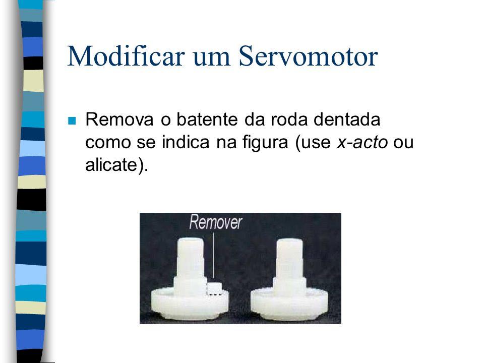 Modificar um Servomotor n Remova o batente da roda dentada como se indica na figura (use x-acto ou alicate).
