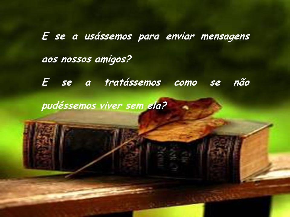 E se trouxéssemos sempre a Bíblia no bolso ou na mala? E se olhássemos para ela várias vezes ao dia? E se voltássemos atrás quando nos esquecemos dela