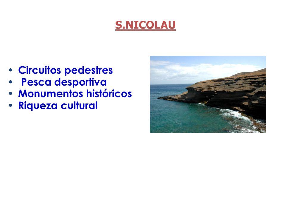 S.NICOLAU Circuitos pedestres Pesca desportiva Monumentos históricos Riqueza cultural