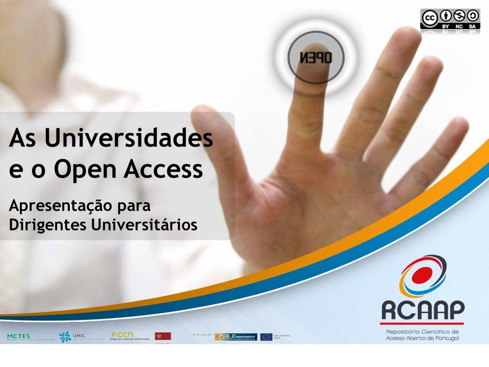 Vantagem Competitiva Quanto mais cedo uma universidade implementar um mandato de auto-arquivo Open Access, mais cedo (e maior) será a sua vantagem competitiva face às suas congéneres.