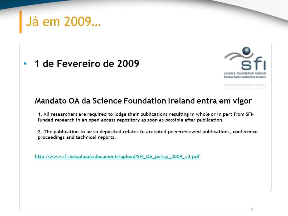 Fevereiro 2009 Seg.Ter.Qua.Qui.Sex.Sáb.Dom. 1 2345678 9101112131415 16171819202122 232425262728 1 de Fevereiro de 2009 Mandato OA da Science Foundatio