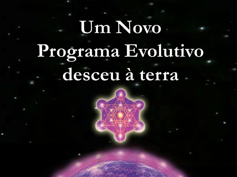 Um Novo Programa Evolutivo desceu à terra