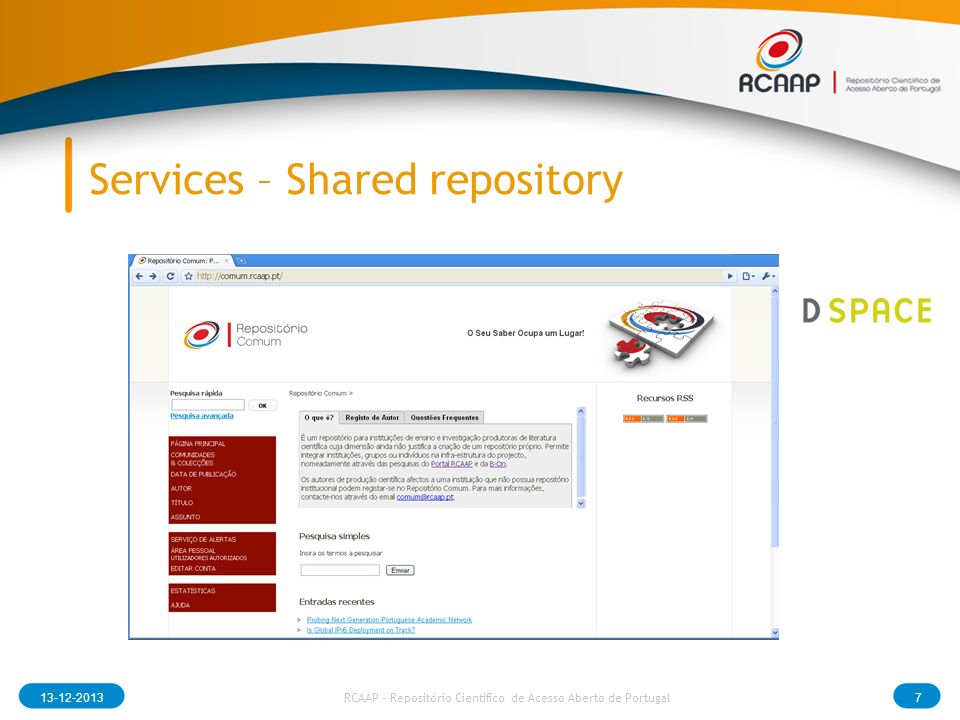 Services -Dissemination and Communication 13-12-20138 RCAAP - Repositório Cientifico de Acesso Aberto de Portugal