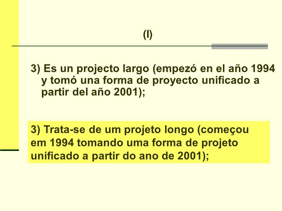 4) Es un projecto multifacetado a través del tiempo.
