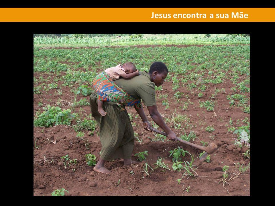 Jesus encontra a sua Mãe