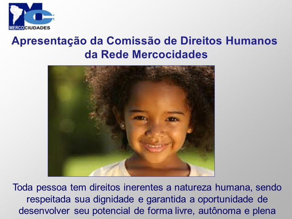 Toda pessoa tem direitos inerentes a natureza humana, sendo respeitada sua dignidade e garantida a oportunidade de desenvolver seu potencial de forma