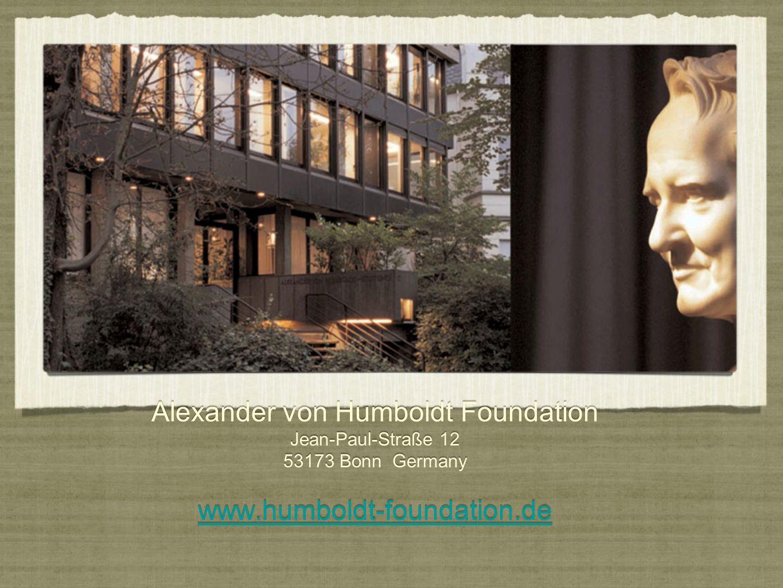 Alexander von Humboldt Foundation Jean-Paul-Straße 12 53173 Bonn Germany www.humboldt-foundation.de www.humboldt-foundation.de Alexander von Humboldt