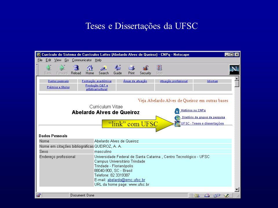 Teses e Dissertações da UFSC Veja Abelardo Alves de Queiroz em outras bases link com UFSC UFSC - Teses e dissertações
