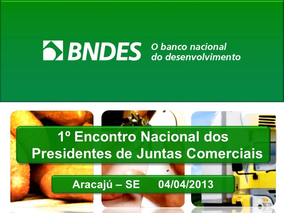 1º Encontro Nacional dos Presidentes de Juntas Comerciais Aracajú – SE 04/04/2013