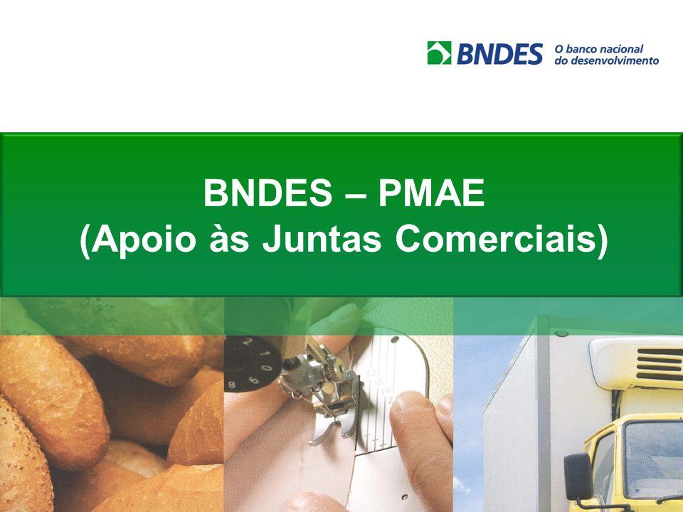 BNDES – PMAE (Apoio às Juntas Comerciais)